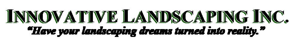 Innovative Landscaping Inc.